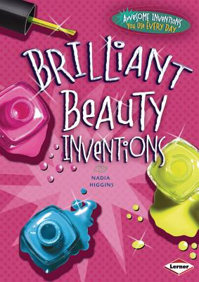 Brilliant Beauty Inventions By Higgins, Nadia